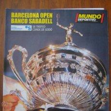 Coleccionismo deportivo: REVISTA MUNDO DEPORTIVO - ESPECIAL 58 TROFEO CONDE DE GODÓ 2010 - BARCELONA OPEN BANCO SABADELL. Lote 42519006
