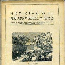 Coleccionismo deportivo: NOTICIARIO DEL CLUB EXCURSIONISTA DE GRACIA - 18 NÚMEROS DESDE EL Nº 1 1939/1941. Lote 44256906
