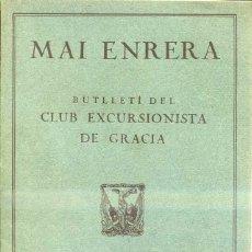 Coleccionismo deportivo: MAI ENRERA BUTLLETÍ CLUB EXCURSIONISTA GRACIA - 31 NÚMEROS 1935/1938 - GUERRA CIVIL. Lote 44257110