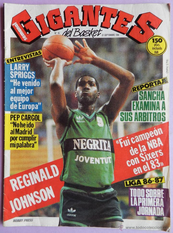 REVISTA GIGANTES DEL BASKET Nº 46-1986-POSTER REGINALD JOHNSON JOVENTUT-PEP CARGOL-LARRY SPRINGS (Coleccionismo Deportivo - Revistas y Periódicos - otros Deportes)