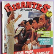 Coleccionismo deportivo: REVISTA GIGANTES DEL BASKET Nº 49-1986-MANEL COMAS CAI-EDDIE PHILLIPS-JOVENTUT LLIGA CATALANA. Lote 44465470
