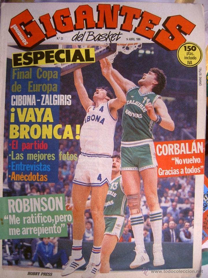 REVISTA BALONCESTO GIGANTES BASKET 23 ABRIL 1986 CIBONA CAMPEON COPA EUROPA PETROVIC (Coleccionismo Deportivo - Revistas y Periódicos - otros Deportes)