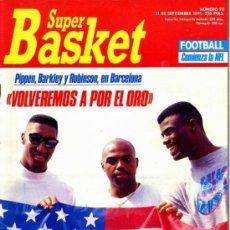 Coleccionismo deportivo: 93 REVISTA BALONCESTO NBA SUPERBASKET 3ª ÉPOCA 1991 BARKLEY PIPPEN ROBINSON BARCELONA 1992. Lote 44872414