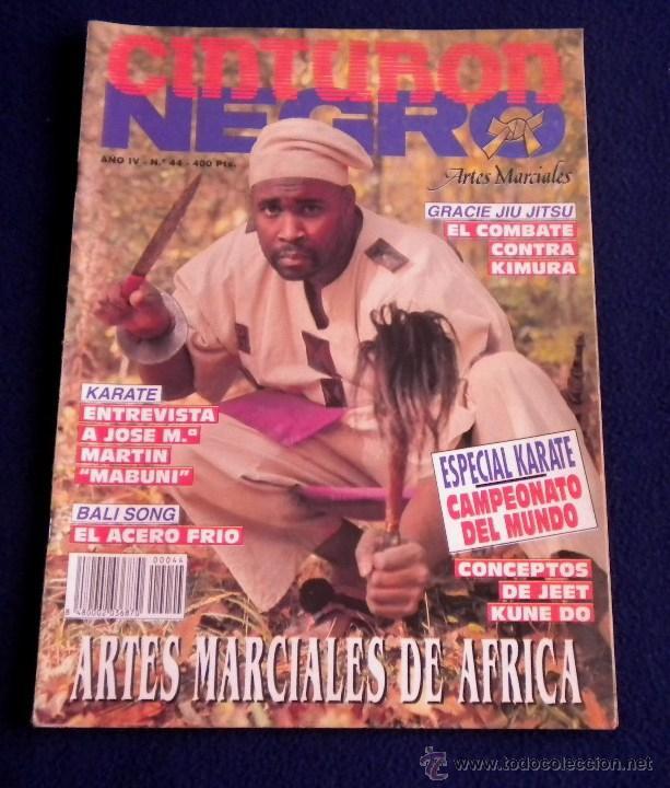 ARTES MARCIALES / CINTURON NEGRO / REVISTA Nº44 (Coleccionismo Deportivo - Revistas y Periódicos - otros Deportes)
