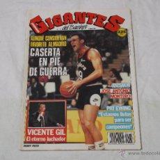 Coleccionismo deportivo: GIGANTES DEL BASKET Nº 175: POSTER JOSE ANTONIO MONTERO. CASERTA. VICENTE GIL. PAT EWING. JOHN PINON. Lote 44995890