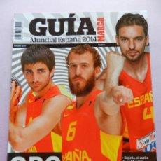 Coleccionismo deportivo: GUIA MARCA EXTRA MUNDOBASKET 2014 ESPAÑA - BASKETBALL WORLD CUP SPAIN 14 GUIDE ESPECIAL BALONCESTO. Lote 45140019