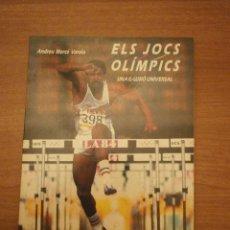 Coleccionismo deportivo: ELS JOCS OLÍMPICS - UNA IL·LUSIÓ UNIVERSAL - ANDREU MERCÉ VARELA. Lote 45414303