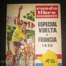 Coleccionismo deportivo: REVISTA CICLISMO - RUEDA LIBRE - ESPECIAL VUELTA A FRANCIA - (V-13.001). Lote 45866920