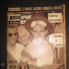 Coleccionismo deportivo: REVISTA CICLISMO - MIROIR SPRINT - FEDERICO BAHAMONTES - (V-1310). Lote 45866958