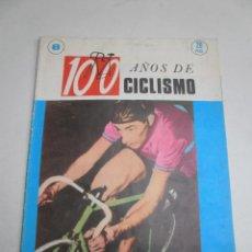 Coleccionismo deportivo: REVISTA 100 AÑOS DE CICLISMO NUMERO 8 AÑOS 1970. Lote 46410431