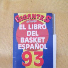 Coleccionismo deportivo: EL LIBRO DEL BASKET ESPAÑOL 93- NO COMPLETO. Lote 46594373