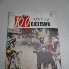 Coleccionismo deportivo: REVISTA 100 AÑOS DE CICLISMO NUMERO 4 AÑOS 1970. Lote 46701944