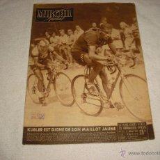 Coleccionismo deportivo: MIROIR PRINT. Nº 216 . 1950 . EN PORTADA KUBLER. Lote 47367928