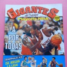 Coleccionismo deportivo: REVISTA GIGANTES DEL BASKET Nº 287 1991 PLAYOFFS NBA-ACB SEMIFINALES-POSTER SIBILIO TAU-PETROVIC. Lote 47370992