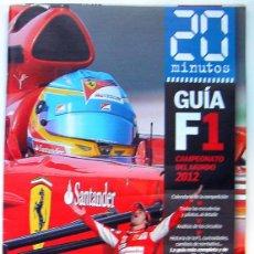 Coleccionismo deportivo: F1 CAMPEONATO DEL MUNDO 2012-GUIA AUTOMOVILISMO F1-CALENDARIO DE COMPETICIÓN 70 PAGINAS VER FOTO ADI. Lote 47444548