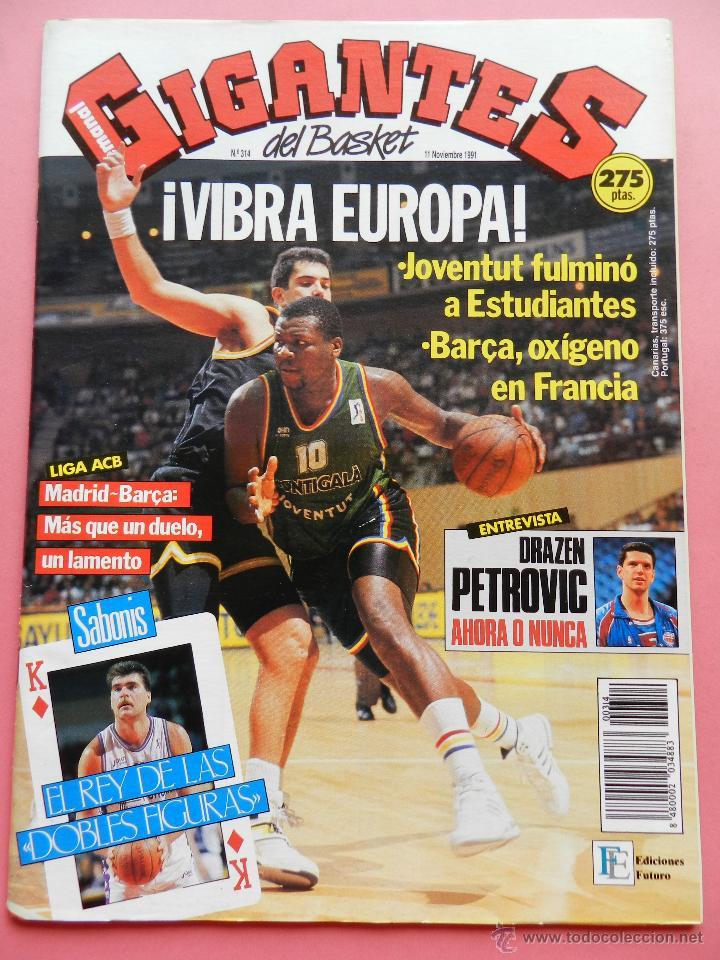 REVISTA GIGANTES DEL BASKET Nº 314 1991 POSTER ORENGA ESTUDIANTES-DRAZEN PETROVIC NBA-SABONIS (Coleccionismo Deportivo - Revistas y Periódicos - otros Deportes)