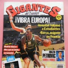Coleccionismo deportivo: REVISTA GIGANTES DEL BASKET Nº 314 1991 POSTER ORENGA ESTUDIANTES-DRAZEN PETROVIC NBA-SABONIS. Lote 47528439
