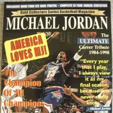 Coleccionismo deportivo: MICHAEL JORDAN - REVISTA/LIBRO ''GOLD COLLECTORS SERIES'' - NBA - CON PÓSTER DESPLEGABLE. Lote 47598550