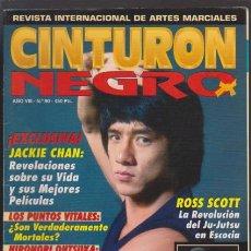 Coleccionismo deportivo: CINTURON NEGRO - AÑO VIII Nº 90 - REVISTA INTERNACIONAL DE ARTES MARCIALES. Lote 47829311