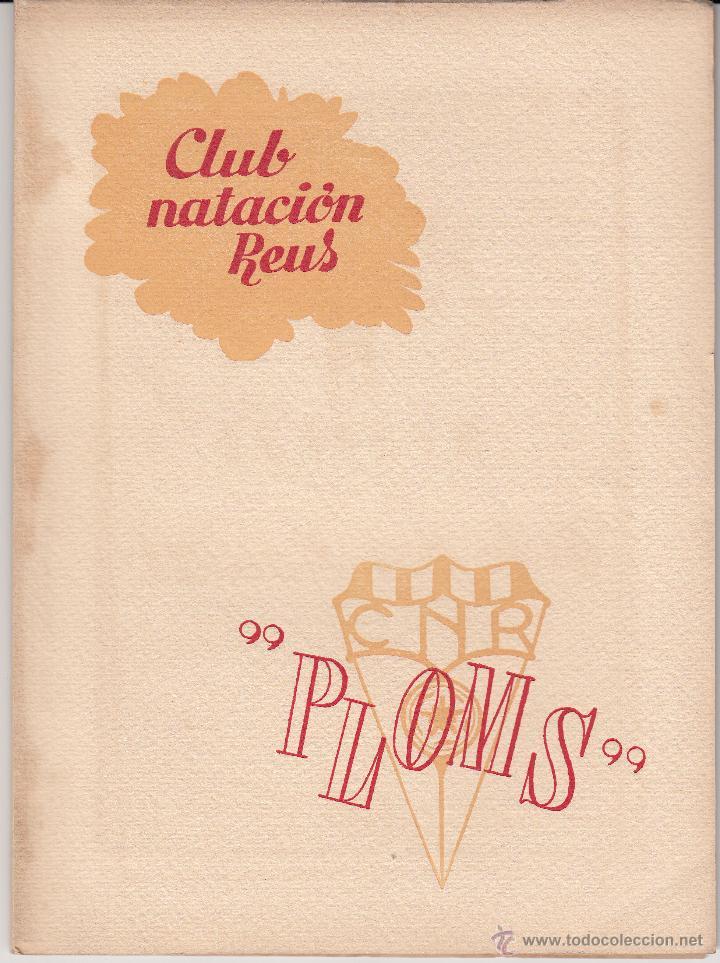 REVISTA CLUB NATACION REUS PLOMS AÑO 1947- MUCHA PUBLICIDAD DE LA ÉPOCA (Coleccionismo Deportivo - Revistas y Periódicos - otros Deportes)