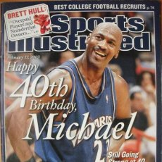 Coleccionismo deportivo: MICHAEL JORDAN - REVISTA ''SPORTS ILLUSTRATED'' - 40.º CUMPLEAÑOS (2003) - NBA. Lote 48680121