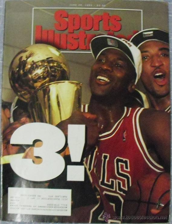 MICHAEL JORDAN & CHICAGO BULLS - REVISTA ''SPORTS ILLUSTRATED'' (JUNIO 1993) - TERCER ANILLO - NBA (Coleccionismo Deportivo - Revistas y Periódicos - otros Deportes)