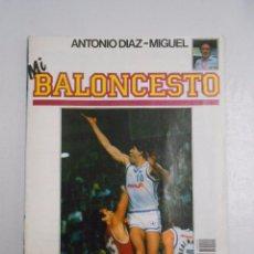 Coleccionismo deportivo: REVISTA BALONCESTO 20 FERNANDO MARTIN REAL MADRID MI BALONCESTO ANTONIO DIAZ MIGUEL. TDKR27. Lote 31314568