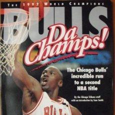 Coleccionismo deportivo: MICHAEL JORDAN - LIBRO ''THE BULLS. DA CHAMPS'' (1992) - SEGUNDO ANILLO - NBA - RAREZA. Lote 49793036