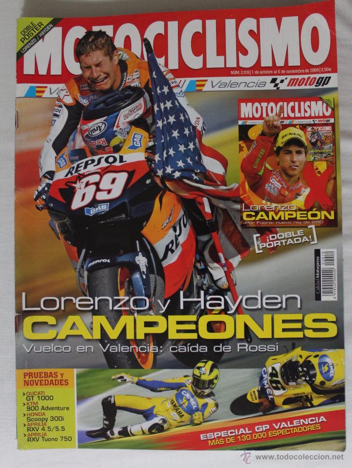 REVISTA MOTOCICLISMO Nº 2019. NOVIEMBRE 2006 (Coleccionismo Deportivo - Revistas y Periódicos - otros Deportes)