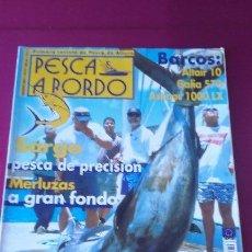Coleccionismo deportivo: PESCA A BORDO Nº 72 AGOSTO 2001. Lote 50993343