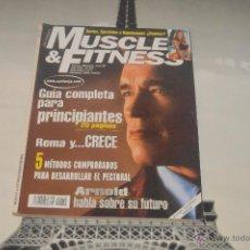 Coleccionismo deportivo: INTERESANTE REVISTA MUSCLE Y FITNESS ARNOLD HABLA SOBRE SU FUTURO. Lote 51361124