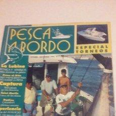 Coleccionismo deportivo: PESCA O BORDO Nº 5 OCTUBRE 1995. Lote 51470243