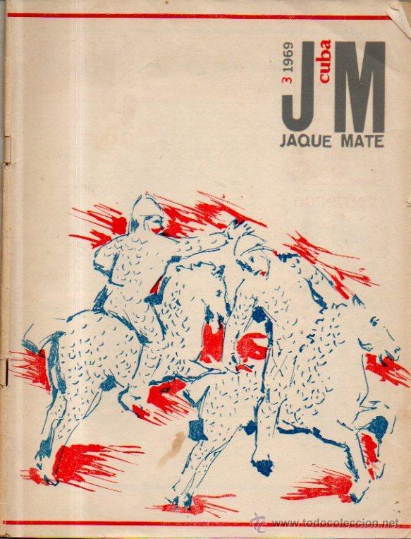 JAQUE MATE Nº 3. REVISTA DE AJEDREZ CUBANA. ÓRGANO DE LA FEDERACIÓN DE AJEDREZ DE CUBA, 1969 (Coleccionismo Deportivo - Revistas y Periódicos - otros Deportes)