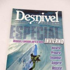 Coleccionismo deportivo: DESNIVEL. REVISTA DE MONTAÑA. TEMPORADA 03-04 Nº206 NUMERO EXTRAORDINARIO ESPECIAL INVIERNO. Lote 51931346