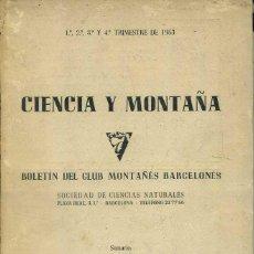 Coleccionismo deportivo: CIENCIA Y MONTAÑA AÑO COMPLETO 1953 - MONTAÑISMO, ESQUÍ, ESPELEOLOGÍA. Lote 52304692