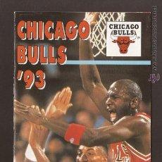 Coleccionismo deportivo: AMG-30_PROGRAMA JORDAN-CHICAGO BULLS NBA TEMPORADA 1993. Lote 52449309