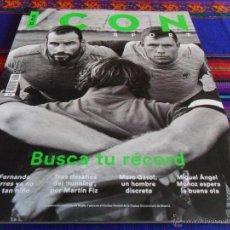 Coleccionismo deportivo: EL PAÍS ICON SPORT Nº 2 OTOÑO 2015 FERNANDO TORRES MARTÍN FIZ RUNNING MAC GASOL MIGUEL ÁNGEL MUÑOZ.. Lote 52997117