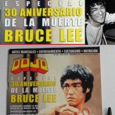 Coleccionismo deportivo: REVISTA DOJO Nº 306 ESPECIAL LA MUERTE DE BRUCE LEE ENTREVISTA ACTOR ARTES MARCIALES DEPORTE JET LI. Lote 54442946