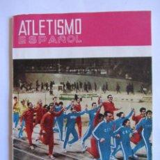 Coleccionismo deportivo: ATLETISMO ESPAÑOL NUMERO 155 (MARZO 1968) INLUYE SEPARATA 44 PAGS CON LISTADO DE LOS MEJORES ATLETAS. Lote 54486461