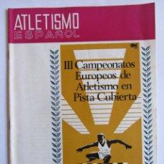 Coleccionismo deportivo: ATLETISMO ESPAÑOL NUMERO 152 (DICIEMBRE 1967) . Lote 54486567