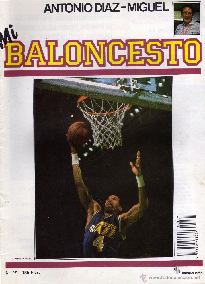 REVISTA MI BALONCESTO Nº 29, POSTER SINGLETON. ANTONIO DIAZ MIGUEL ED. SOMA (Coleccionismo Deportivo - Revistas y Periódicos - otros Deportes)