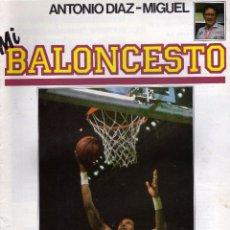 Coleccionismo deportivo: REVISTA MI BALONCESTO Nº 29, POSTER SINGLETON. ANTONIO DIAZ MIGUEL ED. SOMA. Lote 54739096
