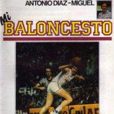 Coleccionismo deportivo: REVISTA MI BALONCESTO Nº 32, FERNANDO ROMAY. ANTONIO DIAZ MIGUEL ED. SOMA. Lote 54739220