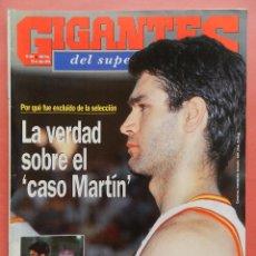 Collezionismo sportivo: REVISTA GIGANTES DEL BASKET Nº 454 1994 ANTONIO MARTIN-ISMAEL SANTOS-CARL HERRERA-NBA SUPERBASKET. Lote 56138080