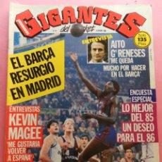 Coleccionismo deportivo: REVISTA GIGANTES DEL BASKET Nº 9 1986 POSTER PETROVIC-VILLACAMPA-AITO GARCIA RENESES-KEVIN MAGEE. Lote 56273587