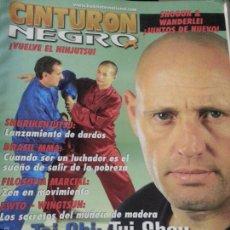 Coleccionismo deportivo: REVISTA CINTURON NEGRO - N 219 SHURRIKENJUTSU , BRASIL MMA, FILOSOFIA MARCIAL, EWTO VINGTSUN. Lote 56860165