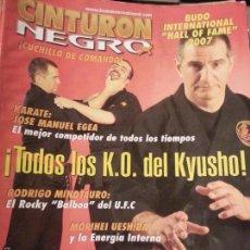Coleccionismo deportivo: REVISTA CINTURON NEGRO - N 212 KO DEL KYUSHO , EL ROCKY BALBOA DEL UFC. KRAV MAGA. Lote 56860196