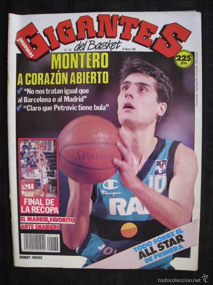 GIGANTES DEL BASKET - Nº 176 - MONTERO A CORAZON ABIERTO. (Coleccionismo Deportivo - Revistas y Periódicos - otros Deportes)
