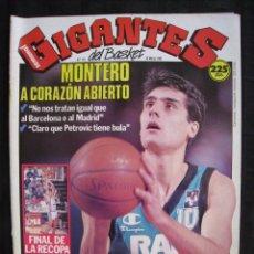 Coleccionismo deportivo: GIGANTES DEL BASKET - Nº 176 - MONTERO A CORAZON ABIERTO.. Lote 57312501