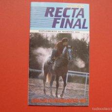 Coleccionismo deportivo: RECTA FINAL (REVISTA HÍPICA) SUPLEMENTO, 1990. CABALLOS EN ENTRENAMIENTO. COLECCIONISTA. Lote 57403631